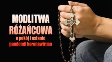 Modlitwa różańcowa o pokój i ustanie pandemii